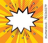 white comic bubble on orange...   Shutterstock .eps vector #782263279
