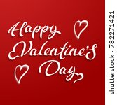 happy valentines day typography ... | Shutterstock .eps vector #782271421