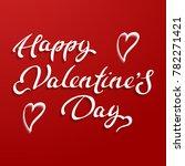 happy valentines day typography ... | Shutterstock .eps vector #782271421
