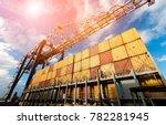 logistics in harbour terminal   ... | Shutterstock . vector #782281945
