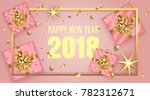 happy new year 2018 elegant...   Shutterstock .eps vector #782312671