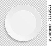 realistic empty white dish... | Shutterstock .eps vector #782315221