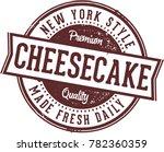 new york cheesecake dessert sign | Shutterstock .eps vector #782360359