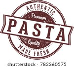 authentic pasta made fresh | Shutterstock .eps vector #782360575