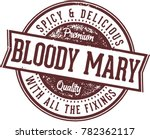 bloody mary cocktail stamp | Shutterstock .eps vector #782362117