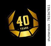 40 years design template.... | Shutterstock .eps vector #782367811