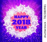 happy 2018 new year greeting... | Shutterstock . vector #782380981