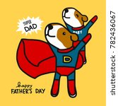 super dad dog happy father's... | Shutterstock .eps vector #782436067