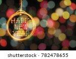 hang happy new year text in... | Shutterstock . vector #782478655