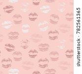 lipstick kisses seamless... | Shutterstock .eps vector #782561365