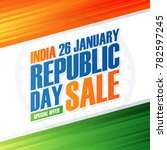 india republic day holiday sale ... | Shutterstock .eps vector #782597245