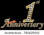 celebrating  1st anniversary... | Shutterstock .eps vector #782620531