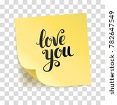 note yellow sticker love you. | Shutterstock .eps vector #782647549