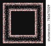 pink gold glitter. square... | Shutterstock .eps vector #782675329