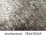 texture of silver shiny sequins ... | Shutterstock . vector #782678569
