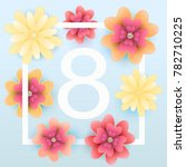 8 march. mothers day greeting... | Shutterstock .eps vector #782710225