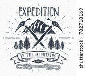 mountain expedition vintage... | Shutterstock . vector #782718169