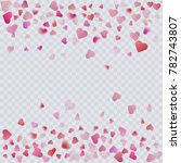 heart confetti on transparent... | Shutterstock .eps vector #782743807