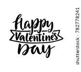 happy valentine's day. hand... | Shutterstock .eps vector #782778241