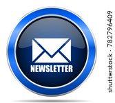 newsletter vector icon. modern... | Shutterstock .eps vector #782796409