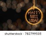 hang happy new year text in... | Shutterstock . vector #782799535