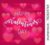 happy valentines day background....   Shutterstock .eps vector #782824765