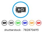 video accelerator card rounded... | Shutterstock .eps vector #782870695