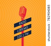 vintage microphone radio...   Shutterstock . vector #782904085