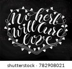hand drawn typography lettering ... | Shutterstock .eps vector #782908021