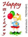 cute cartoon girl with balloons ... | Shutterstock . vector #782934841