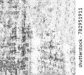 black and white grunge | Shutterstock . vector #782951911