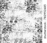 grunge black white. monochrome... | Shutterstock . vector #782952685