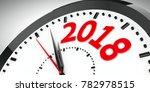 black clock with 2018... | Shutterstock . vector #782978515