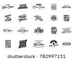 happy new year vector text set... | Shutterstock .eps vector #782997151