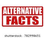 alternative facts grunge rubber ... | Shutterstock .eps vector #782998651