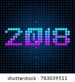 2018 led typographic design ...   Shutterstock .eps vector #783039511