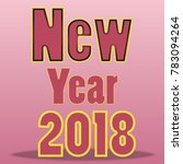 new year 2018 | Shutterstock .eps vector #783094264
