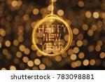 hang happy new year text in... | Shutterstock . vector #783098881