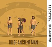 tribe ancient people in cave... | Shutterstock . vector #783182851