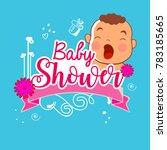baby shower invitation template ... | Shutterstock .eps vector #783185665