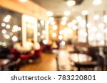 abstract blur coffee shop and... | Shutterstock . vector #783220801