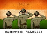 illustration of indian army... | Shutterstock .eps vector #783253885