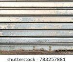 old shutter doors  warehouse...   Shutterstock . vector #783257881