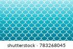 mermaid scale on trendy... | Shutterstock .eps vector #783268045