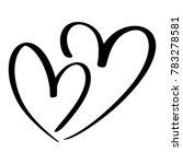 two lovers heart. handmade ... | Shutterstock . vector #783278581