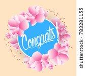 congrats  beautiful greeting... | Shutterstock .eps vector #783281155