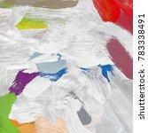 oil painting on canvas handmade.... | Shutterstock . vector #783338491