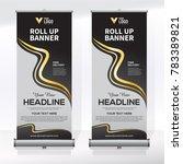 roll up banner design template  ... | Shutterstock .eps vector #783389821