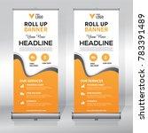 roll up banner design template  ... | Shutterstock .eps vector #783391489