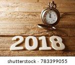 happy new year 2018 alphabet on ... | Shutterstock . vector #783399055